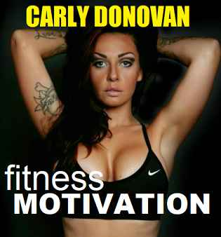 Picture of Carly Donovan with the words Fitness Motivation