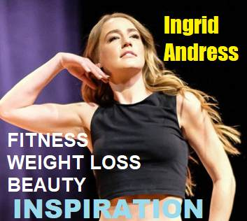 Picture of Ingrid Andress with the words FITNESS WEIGHT LOSS BEAUTY INSPIRATION