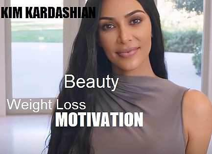Picture of Kim Kardashian with the words Weight Loss Motivation