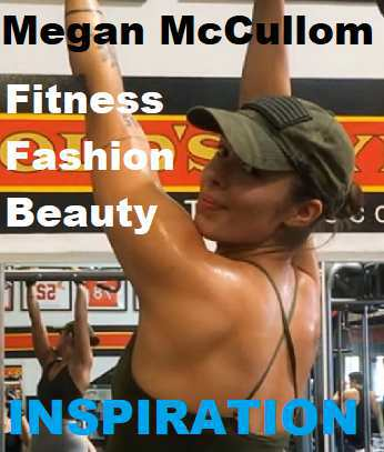 Picture of Megan McCullom with the words Fitness Inspiration