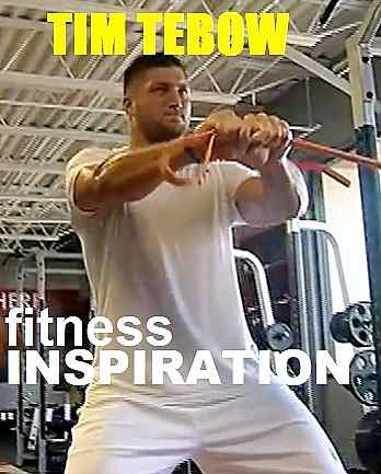 Picture of Tim Tebow with the words Fitness Inspiration