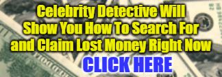 This Celebrity Detective tutorial will show you how to search for your unclaimed money.