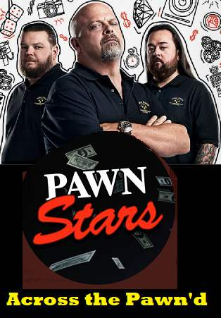An image of Countdown To The New Pawn Stars Episode Across the Pawn'd