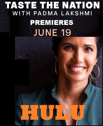 An image of Countdown To Season 1 of Taste the Nation with Padma Lakshmi on Hulu