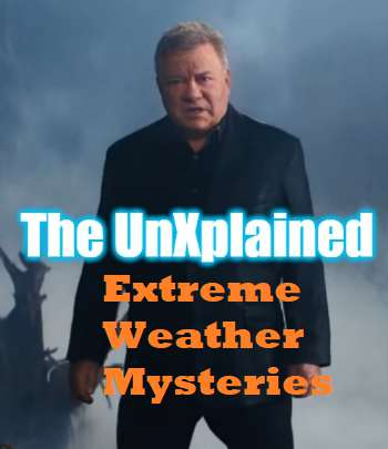 An image of Countdown To The New UnXplained Episode Extreme Weather Mysteries