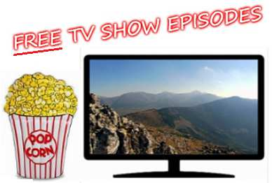 An image of a television with a bag of butter popcorn next to it and the words Free TV Show Episodes at the top of the image
