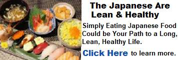 Image of Japanese food with the words eating Japanese food could be your path to a long, lean, healthy life.