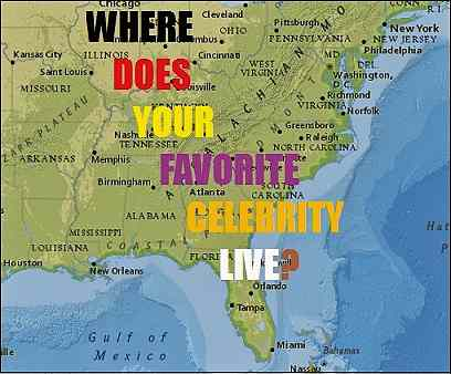 Where Does Your Favorite Celebrity Live?